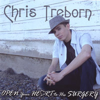 OPEN Your HEART to His SURGERY — Chris Treborn