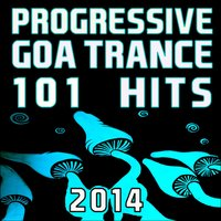 Progressive Goa Trance 101 Hits 2014 — сборник