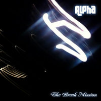 Alpha — The Break Mission