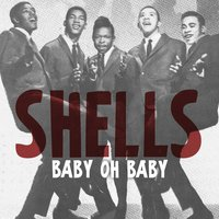 Baby Oh Baby — Shells