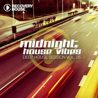 Midnight House Vibes - Deep House Session, Vol. 25 — сборник