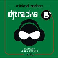 Dj Tracks, Vol. 6 - Minimal Techno — AA.VV.