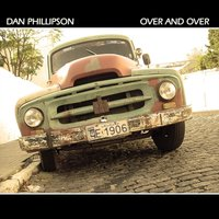 Over and Over — Dan Phillipson