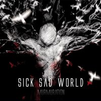 Murmuration — Sick Sad World