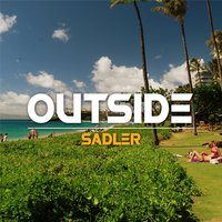 Outside — Sadler