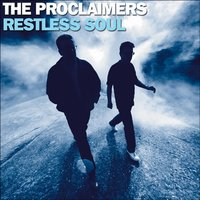 Restless Soul — The Proclaimers