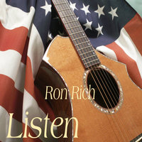 Listen (A Soldiers Song) — Ron Rich