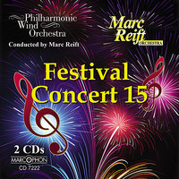 Festival Concert 15 — Philharmonic Wind Orchestra, Marc Reift Orchestra