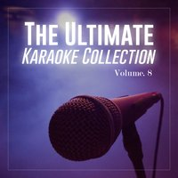The Ultimate Karaoke Collection, Vol. 8 — The Karaoke Universe