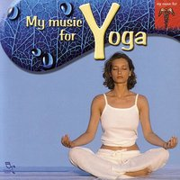 My Music For Yoga — сборник