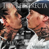 Me Against Me Volume 1 — White Mike