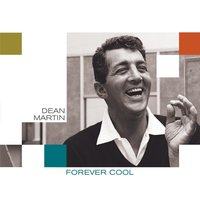 Forever Cool — Dean Martin