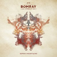 Seven Mountains — 77 Bombay Street