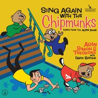 Sing Again With The Chipmunks — Alvin And The Chipmunks