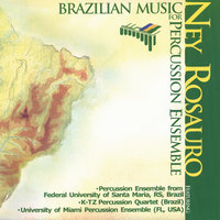 Brazilian Music for Percussion Ensemble — Ney Rosauro