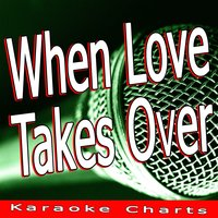 When Love Takes Over — Karaoke Charts