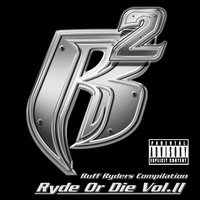 Ryde Or Die Vol. II — Ruff Ryders