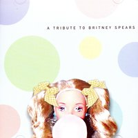 A Tribute to Britney Spears — Schoolgirl Allstars