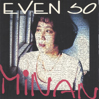 Even So — Minan
