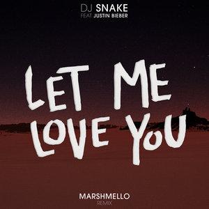 DJ Snake, Marshmello, Justin Bieber - Let Me Love You