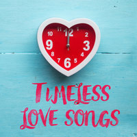 Timeless Love Songs — сборник