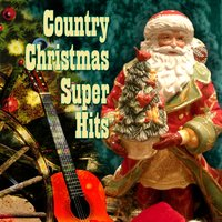 Country Christmas Super Hits — The Merry Christmas Players
