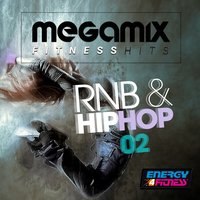 Megamix Fitness Hits RNB & Hip Hop for Running 02 — сборник