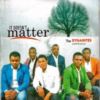It Doesn't Matter — The Dynamites
