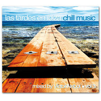 Las Tardes en Ibiza Chill Music Vol. 3. Compiled by Victor Nebot — сборник