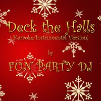 Deck the Halls — Fun Party DJ