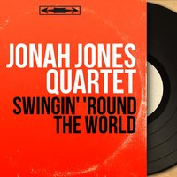 Swingin' 'Round the World — Jonah Jones Quartet