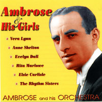 Ambrose & His Girls — Ambrose & His Orchestra, Ambrose and His Orchestra
