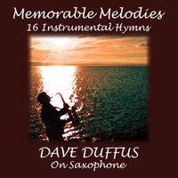 Memorable Melodies - 16 Instrumental Hymns — Dave Duffus