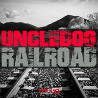 Railroad — Uncle Dog