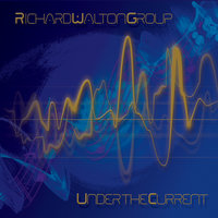 Under the Current — Richard Walton Group