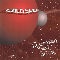 The Adventures of Tigerman and Slick — Cold Sweat