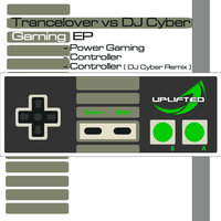 Gaming EP — Trancelovers, DJ Cyber