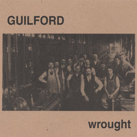 Wrought — Guilford