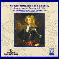 Clement Matchett's Virginals Book: Music from the Panmure Collection — Dr Kenneth B. McAlpine