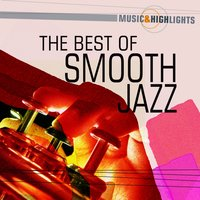 Music & Highlights: The Best Of Smooth Jazz — The Everly Brothers