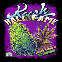 Kush Hall of Fame — сборник