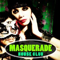 Masquerade House Club — сборник