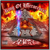 King of Horrorcore, Vol.1 — King Gordy