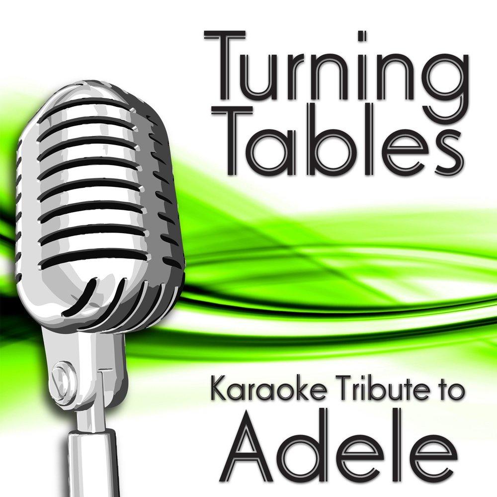 Turning tables karaoke 1 - Turning tables adele traduction ...