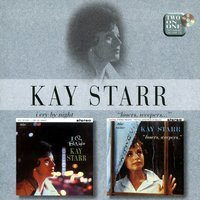 I Cry By Night/Losers, Weepers — Kay Starr