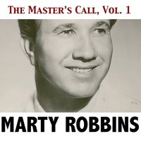 The Master's Call, Vol. 1 — Marty Robbins