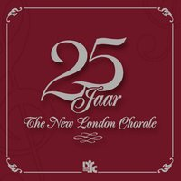 25 Jaar The New London Chorale — The New London Chorale