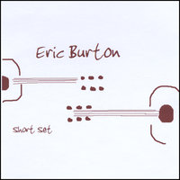 Short Set — Eric Burton