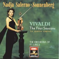 The Four Seasons - Vivaldi — Nadja Salerno-Sonnenberg, Orchestra Of St. Lukes, Антонио Вивальди