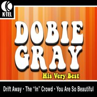 Dobie Gray - His Very Best — Dobie Gray